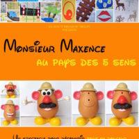 Monsieur Maxence au pays des 5 sens